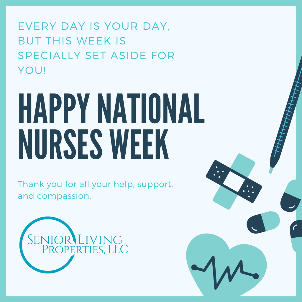 Happy National Nurses Week from Senior Living Properties!